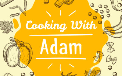 Courageous Cooking with Adam